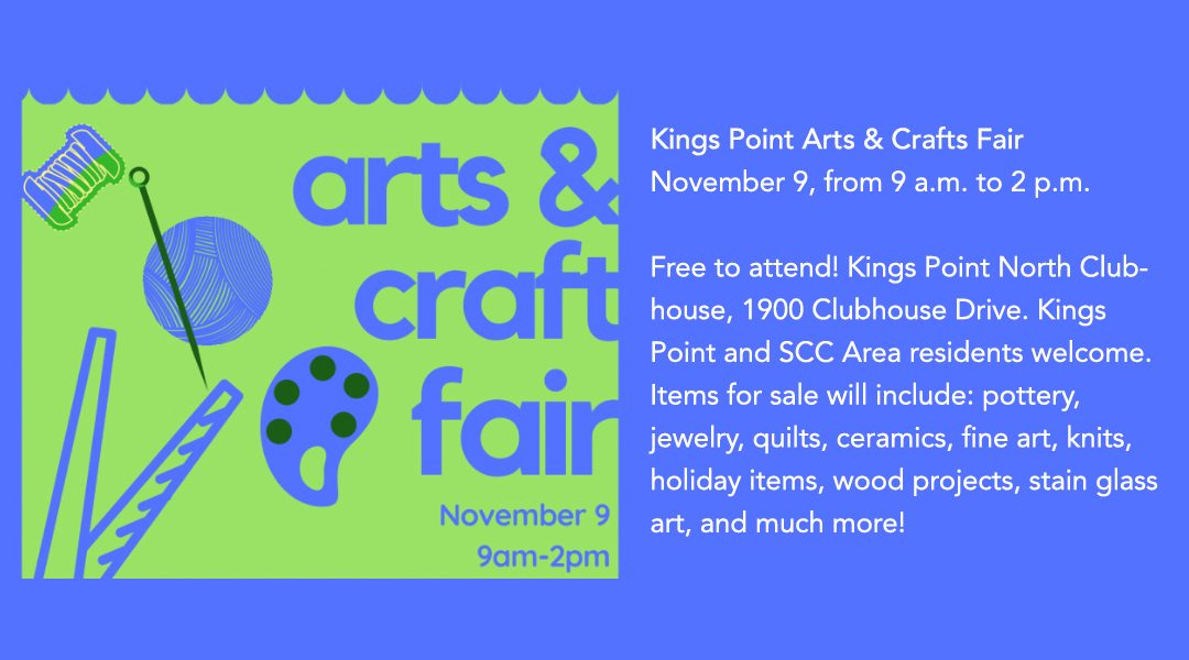 Kings Point Arts & Crafts Fair – Nov. 9